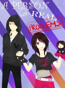 A Person With Real Problems by KeinLosFahMeyye