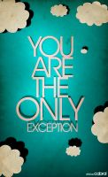 The Only Exception by SpiderIV