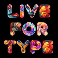 Live For Type by JeremyYoung