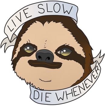 Live slow, die whenever by Valdevia