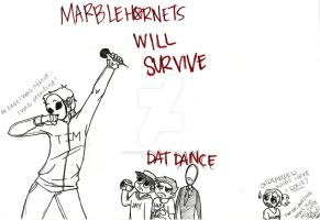 Marble Hornets will Survive by sixlessthansixty