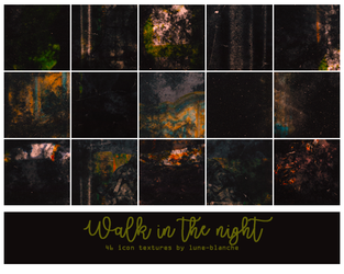 Walk in the night - Icon Textures #57 by lune-blanche