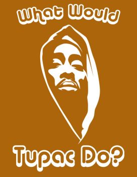 What Would Tupac Do? by Fobb
