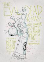 Flyer: The Evil Dead X-Mas by stuckwithpins