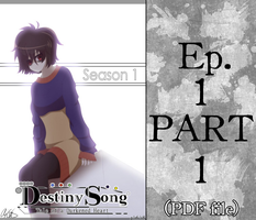 Destiny Song. Episode 1 Part 1 by Aloubell