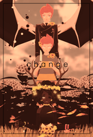 .:c h a n g e:. by Kit-Cat-Kisses