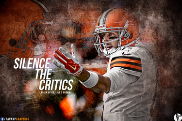 Brian Hoyer - Silence the Critics by PavanPGraphics