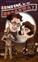 Harold Lloyd: Bumping in to Broadway by drawlequin
