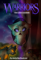 Warriors Star Clan's mistake cover (OLD!) by HoIIyTheCat