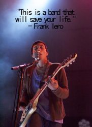 Frank Iero Quote by TheHoodedSilhouette