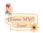 Blume Species MYO Event *OPEN* by Faw-n