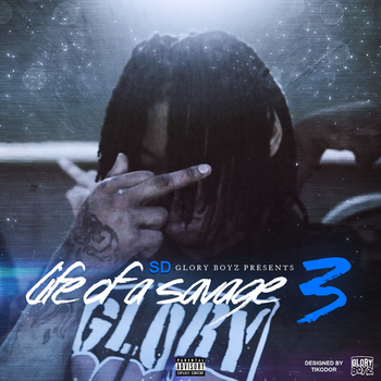 SD - Life Of A Savage 3 (Mixtape) Cover by Tikodor