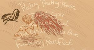 You're Fucking perfect to me by Stepzzi