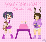 Happy Birthday Strawb-Ellie by MentalCrash
