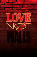 Love not Walls by Pentoculus