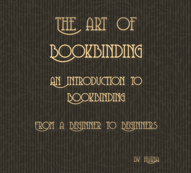 FREE = The Art of Bookbinding - Part I by huina