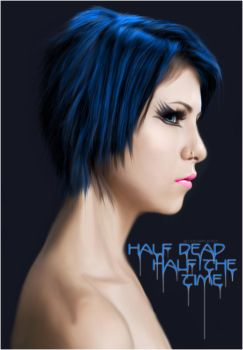 Half Dead Half The Time by BloodAppleKiss