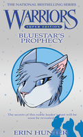 Bluestar's Prophecy by SonicPanther