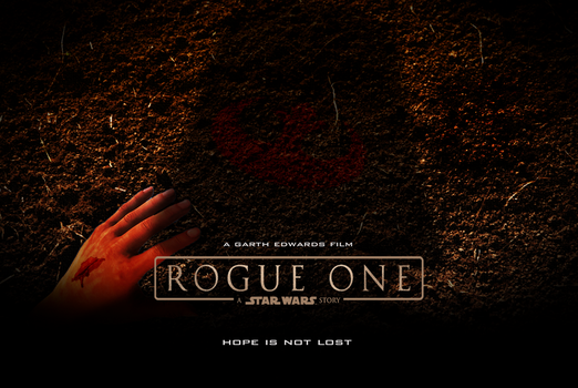 Rogue One: A Star Wars Story Fan Made Poster by warfighter268