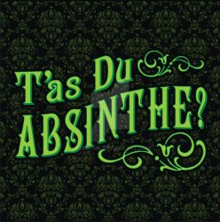 T'as Du Absinthe? by AgentGB