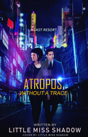 Atropos: Without a Trace by 999msvalkyrie