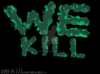 WE KILL annc by eslis