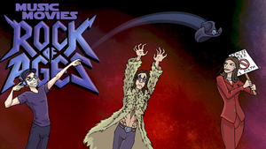 Music Movies- Rock of Ages by Namingway