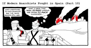 If Modern Anarchists Fought in Spain (Part 10) by RednBlackSalamander