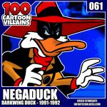 100 Cartoon Villains - 061 - Negaduck! by CreedStonegate