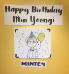 Happy Birthday Min Yoongi! by MlNTE4