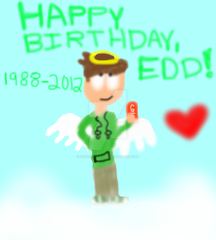 Happy Birthday, and Rest in Peace Edd Gould. by Cupcake-Angels