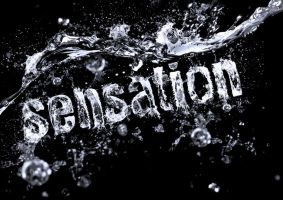 Sensation Water Typography by squiffythewombat
