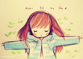 Music, fill my life. by MocchiMocchi