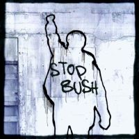 Stop Bush by FL1P51D3