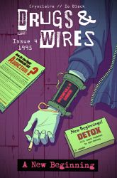 Drugs and Wires 4 - A New Beginning by cryo-draws