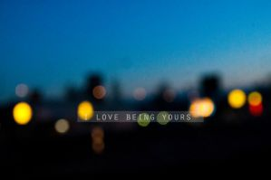 I love being youre by sarasphotography