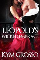 Leopold's wicked embrace by CoraGraphics