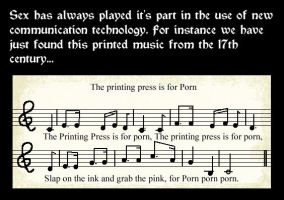 The Printing press is for Porn by marcony