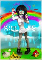 Kill me now and dont worry by mirabillisfuture