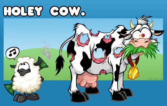 Holey Cow by zillabean