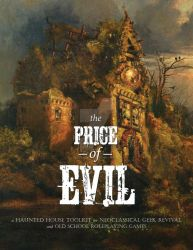 The Price of Evil by PenetraliaPress