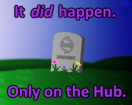 RIP the Hub Network by AleximusPrime