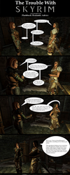 Trouble with Skyrim: Flashback - Romantic Advice by Sir-Douglas-of-Fir