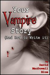 Your Vampire Story cover by David-Zahir