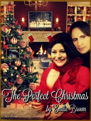 The Perfect Christmas by EmilieBrown