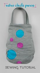 Sewing Tutorial: The Retro Circle Purse by SewDesuNe