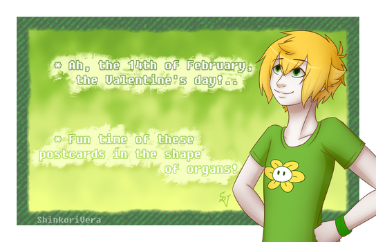 14th of February with Flowey! by ShinkoriVera