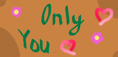 Only You... by Starpath-Sky
