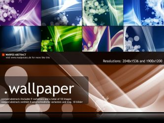Warped Abstract - Wallpack by MadPotato