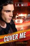 Cover Me by LCChase